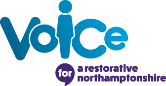 Voice for a Restorative Northamptonshire